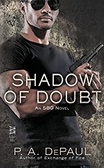 Shadow of Doubt (An SBG Novel) by [DePaul, P. A.]