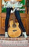 Under a Georgia Moon: Georgia Moon Romance Book 1 (English Edition)