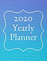 2020 Yearly Planner: 12 Month Calendar and Monthly View Planner Scheduler Agenda 8.5 x 11 Inches