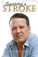Surviving A Stroke [並行輸入品]