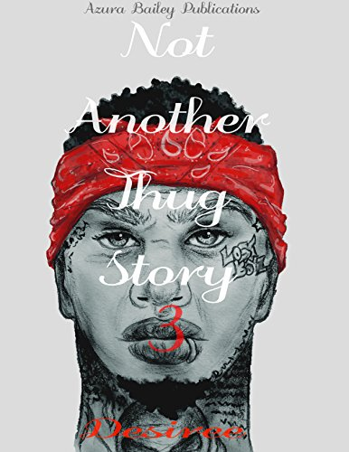 Download Not Another Thug Story 3 (English Edition) B01DHJG40A