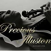Precious Illusion