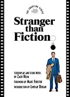 Stranger Than Fiction (Shooting Script)