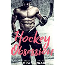 Hockey Obsession: An Older Man Younger Woman Romance (A Man Who Knows What He Wants Book 76)