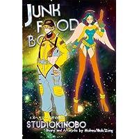 JUNK FOOD BOX 第五巻 スペイシーピザの啓示