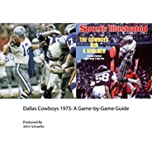 Dallas Cowboys 1975: A Game-by-Game Guide