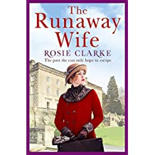 The Runaway Wife: A powerful and gritty saga set in 1920's London