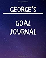 George's Goal Journal: 2020 New Year Planner Goal Journal Gift for George  / Notebook / Diary / Unique Greeting Card Alternative
