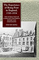 The Experience of Being Poor in England 1700-1834: Interaction of Community Sentiment Kinship and Demography [並行輸入品]