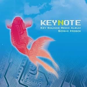 KEYNOTE -Key Sounds Remix Album- / Soshi Hosoi