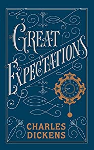 Great Expectations: (Barnes & Noble Collectible Classics: Flexi Edit