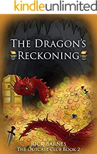 The Dragon's Reckoning: The Outcast Club Book Two (English Edition)