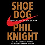 Shoe Dog: A Memoir by the Creator of NIKE Simon & Schuster Ltd