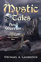 Mystic Tales: Soul Warrior