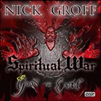 Spiritual War: Good Vs. Evil