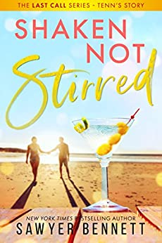 Shaken, Not Stirred (Last Call Book 5) by [Bennett, Sawyer]