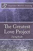 The Greatest Love Project: Jungbub [並行輸入品]