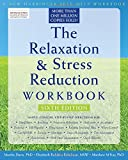 The Relaxation & Stress Reduction Workbook (New Harbinger Self-Help Workbook)
