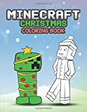 Minecraft Christmas Coloring Book: Unofficial Activity Book for Kids Favorite Mobs - Slimes, Zombies, and Skeleton For Ages 4-8, 7-9, 8-10, Boys and Girls Minecrafters, Toddlers, Preschoolers and School Age Children