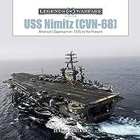 USS Nimitz (CVN-68): America's Supercarrier: 1975 to the Present (Legends of Warfare: Naval)