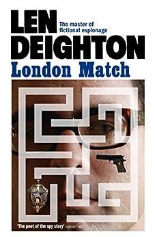 London Match (Samson Book 3) by [Deighton, Len]