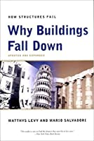 Why Buildings Fall Down: How Structures Fail by Matthys Levy Mario Salvadori(2002-02-17)