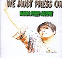 We Must Press on