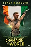 Ufc Conor Mcgregor Featherweight Champion Bedroom Home Decoration High Quality Photo Poster Prints Size 50*75 Cm Wall Sticker For Gift 20 X 30 Inch by Popular Poster