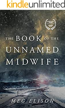 The Book of the Unnamed Midwife (The Road to Nowhere 1)