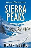 Sierra Peaks: A Novel of Bioterrorism