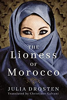 The Lioness of Morocco by [Drosten, Julia]
