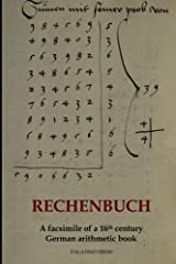 Rechenbuch: A Facsimile of a 16th Century German Arithmetic Book ペーパーバック