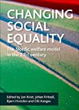 Changing Social Equality: The Nordic Welfare Model in the 21st Century 画像