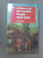 History of the Scottish People, 1560-1830