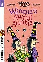 Read with Oxford: Stage 5: Winnie and Wilbur: Winnie's Awful Auntie