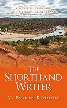 [Kennedy, V. Parker]のThe Shorthand Writer (English Edition)