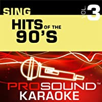 Sing Hits Of the 90's Vol. 3 [KARAOKE]