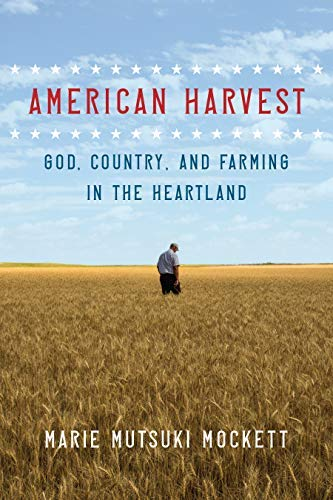 American Harvest: God, Country, and Farming in the Heartland (English Edition)
