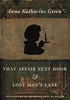 That Affair Next Door: And, Lost Man's Lane