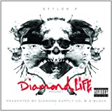 Styles P<br />The Diamond Life Project