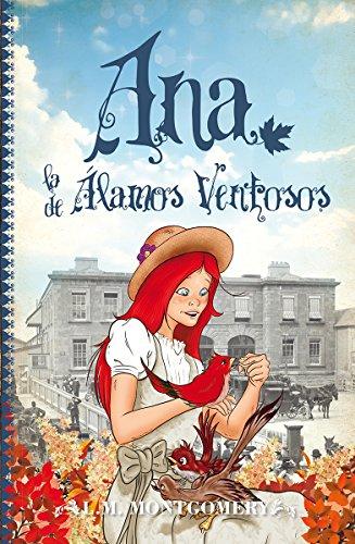 Download Ana, la de Álamos Ventosos (Clásicos infantiles nº 4) (Spanish Edition) B00QFEITG2