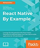 React Native By Example: Native mobile development with React (English Edition)