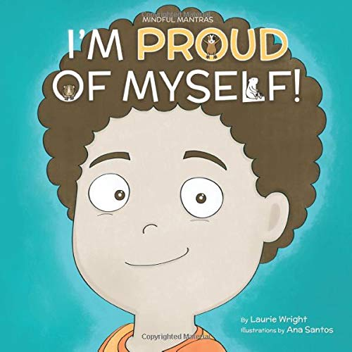Download I Am Proud of Myself! (Mindful Mantras) 1989123031