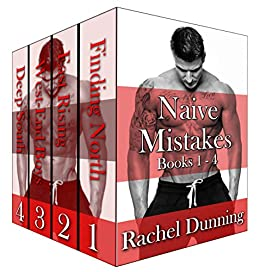 Naive Mistakes - The Complete Series: Books 1 - 4 by [Dunning, Rachel]