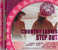 Country Hit Parade: Country Ladies Step Out by Various Artists