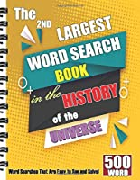 The 2nd Largest Word Search Book in the History of the Universe: 500 WORD Word Searches That Are Easy to See and Solve