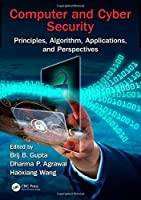 Computer and Cyber Security: Principles, Algorithm, Applications, and Perspectives (Security, Privacy, and Trust in Mobile Communications)