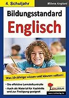 Bildungsstandard Englisch Was 10-Jaehrige wissen und koennen sollten!