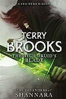 The High Druid's Blade (Defenders of Shannara)