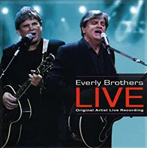 Premier the Everly Brothers Live